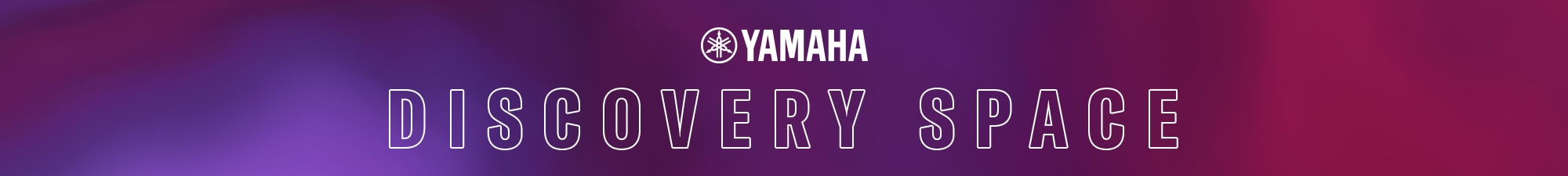Yamaha Discovery Space